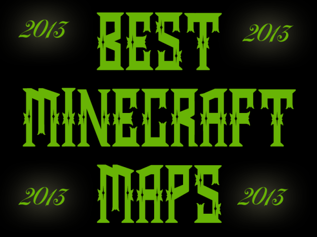 best minecraft maps 2013